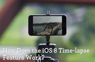 iOS 8縮時攝影的有啥秘密?