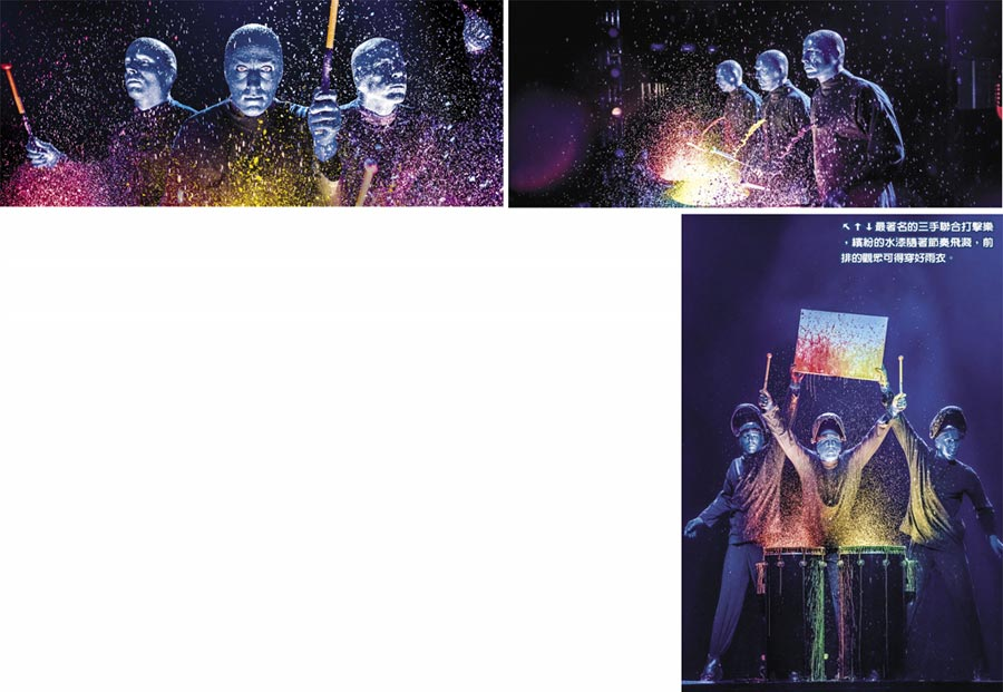 ↓最著名的三手聯合打擊樂,繽紛的水漆隨著節奏飛濺,前排的觀眾可得穿好雨衣。