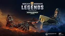《戰艦世界:傳奇》2.4版本更新 釋出《戰鎚40,000》主題系列戰艦