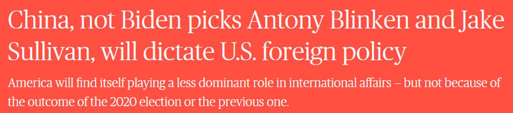文章《美國外交政策將由中國決定,而不是拜登挑選的布林肯和沙利文》截圖。