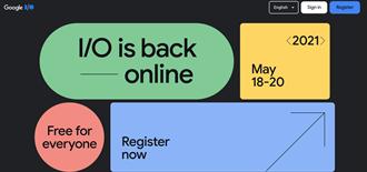 Google I/O 2021舉行時間揭曉 全球開發者將線上相見