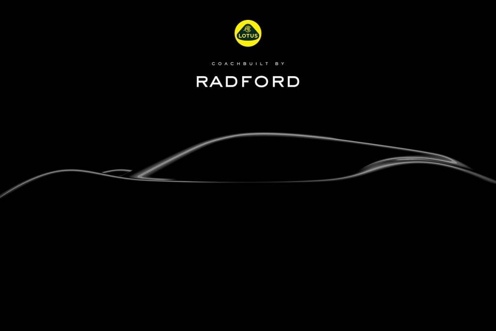 或以另一形式延續純內燃機傳奇? Radford 將與 Lotus 合作推出首款跑車作品