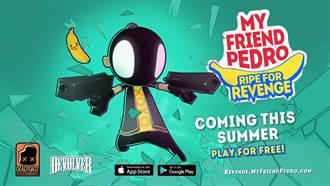 《我的朋友佩德羅:蕉仇必報 My Friend Pedro Ripe for Revenge》即將登上手機雙平台