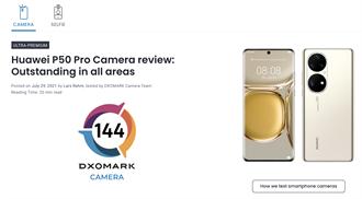 華為P50 Pro霸佔DxOMark手機相機排行榜雙冠王
