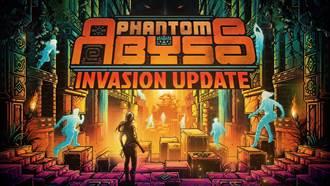《幻影深淵 Phanotm Abyss》敵人、炸彈等全新玩法上線!